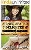 Signed, Sealed, & Delighted: Prequel Novella (Marriage & Mayhem Book 0)