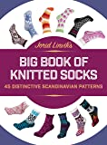 Jorid Linvik's Big Book of Knitted Socks: 45 Distinctive Scandinavian Patterns