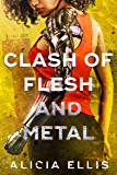 Clash of Flesh and Metal
