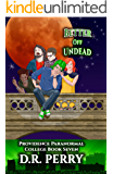 Better Off Undead: Providence Paranormal College Book Seven