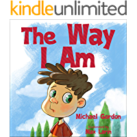 The Way I Am: (Peer Pressure, For Preschoolers, Books fo Kids ages 3 5, Emotions and Feelings) (Self-Regulation Skills…