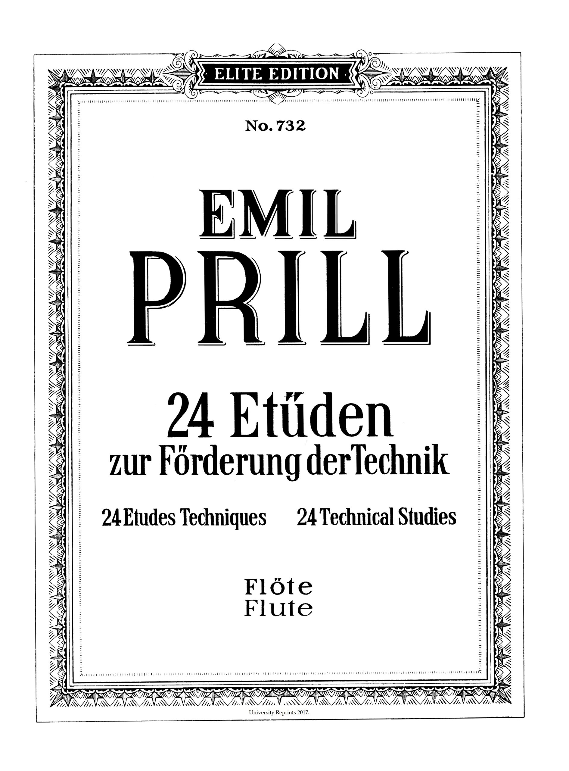Read Online 24 Technical Studies for Flute (Etudes) by Emil Prill. [Beautifully Re-Imaged from Original for Greater Clarity. Student Loose Leaf Facsimile Edition. 2017] pdf epub