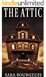 The Attic (Things That Go Bump in the Night Book 2)