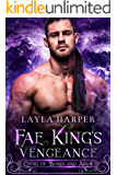Fae King's Vengeance (Court of Bones and Ash Book 4)