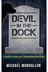 Devil in the Dock (A Robin Starling Courtroom Mystery Book 5) Kindle Edition