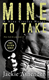 Mine To Take: A Nine Circles Novel