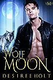 Wolf Moon (Hot Moon Rising #1)