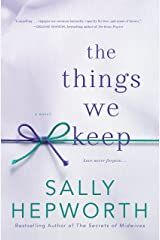 The Things We Keep (Thorndike Press Large Print Women's Fiction) Hardcover