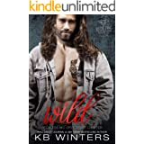 Wild: A Motorcycle Club Forbidden Romance (Reckless MC Opey Texas Chapter Book 6)