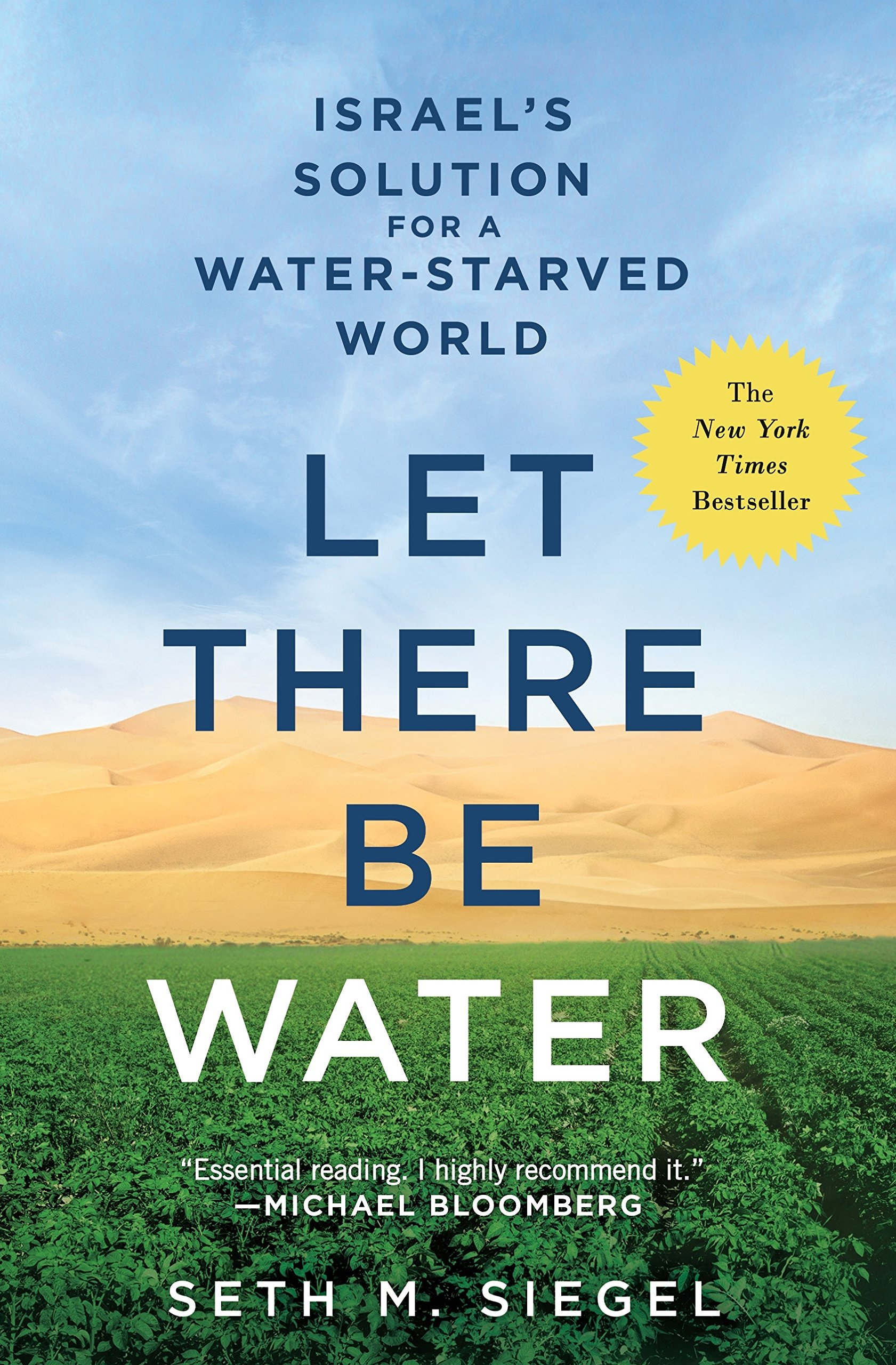 Let There Be Water: Israel's Solution for a Water-Starved World: Seth M.  Siegel: 9781250115560: Amazon.com: Books