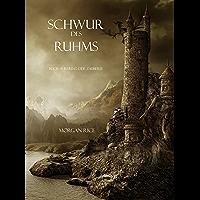 Schwur des Ruhms (Buch #5 aus dem Ring der Zauberei) (German Edition)