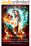 SSS: Year Two (Supernatural Spy School Book 2)