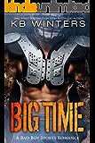 Big Time: A Bad Boy Single Dad Sports Romance