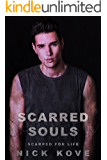 Scarred Souls 4: Scarred For Life