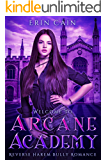 Welcome to Arcane Academy: Reverse Harem Bully Romance