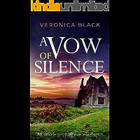 A VOW OF SILENCE an utterly gripping nun whodunnit (Sister Joan Murder Mystery Book 1)