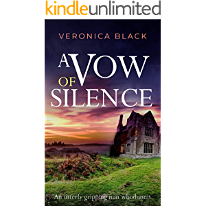 A VOW OF SILENCE an utterly gripping nun whodunnit (SISTER JOAN MURDER MYSTERY Book 1)