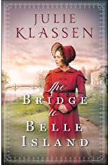 The Bridge to Belle Island Kindle Edition