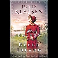 The Bridge to Belle Island (English Edition)