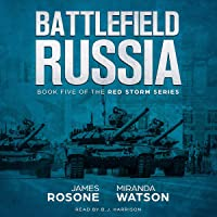 Battlefield Russia: The Red Storm Series, Book 5