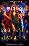 Archangel's Awakening: Paranormal Angel Romance (The Cursed Angels Series Book 3)
