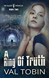 A Ring of Truth (The Valiant Chronicles Book 2)
