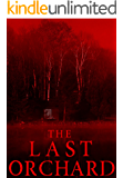 The Last Orchard: A Tale Of Survival In A Powerless World- Book 1 (English Edition)