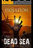 Dead Sea (Isolation Z Book 1)