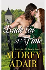 Bride for a Time: A Scottish Time Travel Romance (Love for All Times Book 1) Kindle Edition