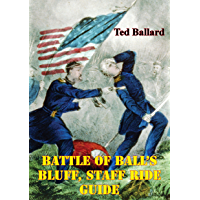 Battle Of Ball's Bluff, Staff Ride Guide [Illustrated Edition] (English Edition)