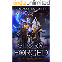 Storm Forged: An Urban Fantasy Novel (Death Before Dragons Book 6)