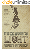 Freedom's Light: Short Stories