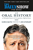The Daily Show (The Book): An Oral History as Told by Jon Stewart, the Correspondents, Staff and Guests
