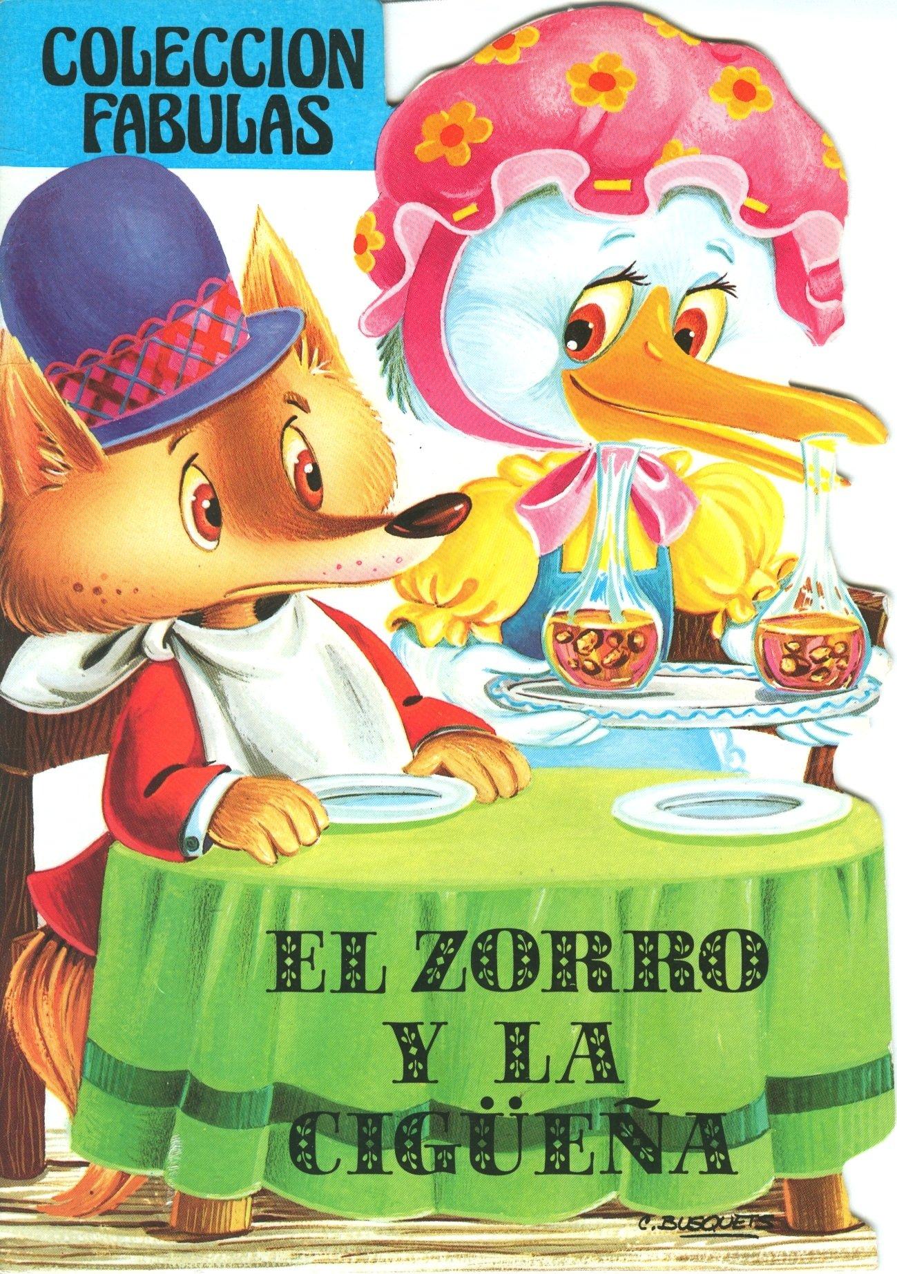 El Zorro y la Ciguena (Coleccion Fabulas) (Spanish Edition): Aesop, C.  Busquets: 9788472972087: Amazon.com: Books
