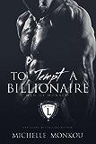 To Tempt A Billionaire (Men of Monaco Book 2)
