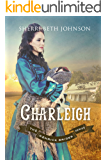 Charleigh (The Kenrick Brides Series Book 1)