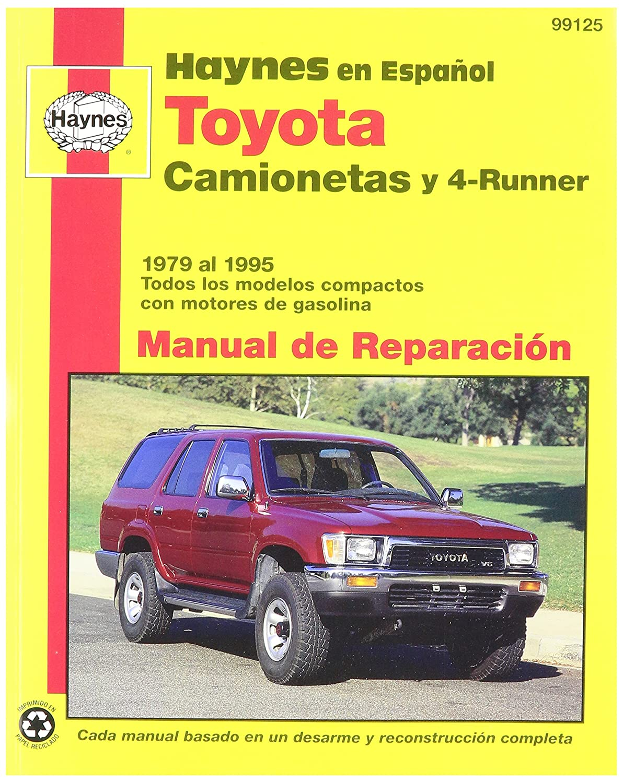 Amazon.com: Haynes Toyota Camionetas and 4-Runner (79-95) Spanish Repair  Manual (99125): Automotive