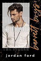 The Fighter (Barrett Boys Book 2) Kindle Edition