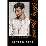 The Fighter (Barrett Boys Book 2)