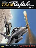 Team Rafale, Tome 3 : Opération Nexus One