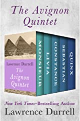 The Avignon Quintet: Monsieur, Livia, Constance, Sebastian, and Quinx Kindle Edition