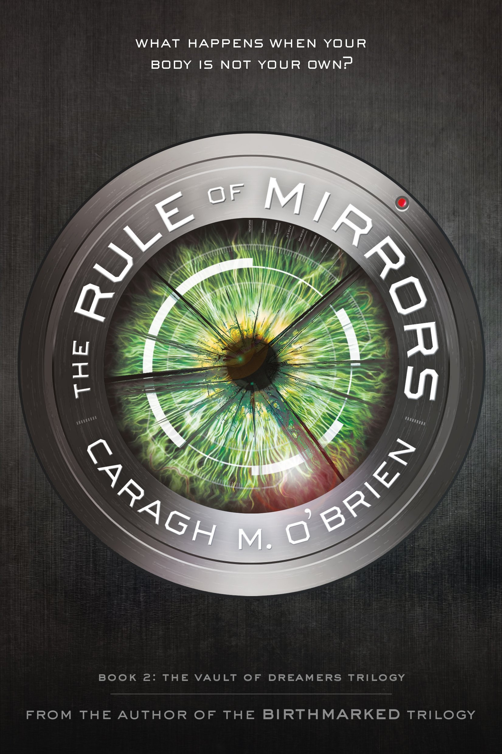 Read Online Rule of Mirrors (The Vault of Dreamers Trilogy) pdf