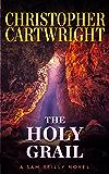 The Holy Grail (Sam Reilly Book 13)