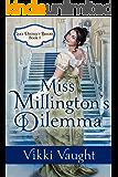 Miss Millington's Dilemma (Lake District Brides Book 1)