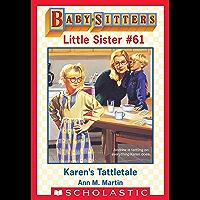 Karen's Tattletale (Baby-Sitters Little Sister #61)