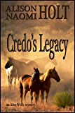 Credo's Legacy (Alex Wolfe Mysteries Book 2)