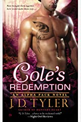 Cole's Redemption (Alpha Pack Book 5) Kindle Edition