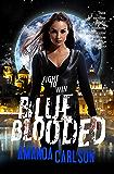 Blue Blooded: Jessica McClain Book 6