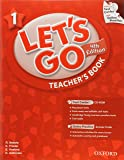 Let's Go 1 Teacher's Book  with Test Center CD-ROM: Language Level: Beginning to High Intermediate.  Interest Level: Grades K-6.  Approx. Reading Level: K-4 (Let's Go (Oxford))