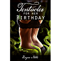 Tentacles for her Birthday (Tentacle Erotica) (Tentacle Vacation Book 1) (English Edition)